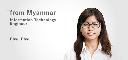 Application Engineer: Phyu Phyu (from Myanmar)