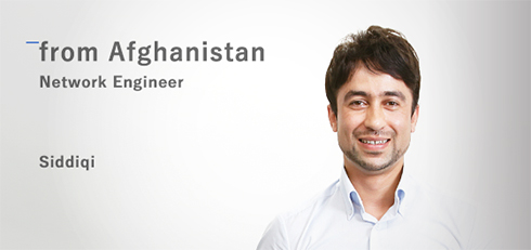Network Engineer: Siddiqi (from Afghanistan)